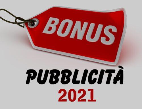 BONUS PUBBLICITA': prorogato anche per il 2021!